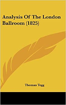 Analysis of the London Ballroom (1825)