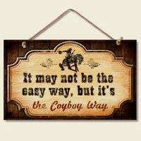 (New Funny Cowboy WAY Sign Western Plaque Decor Horse Accent ART Faux Vintage Old)