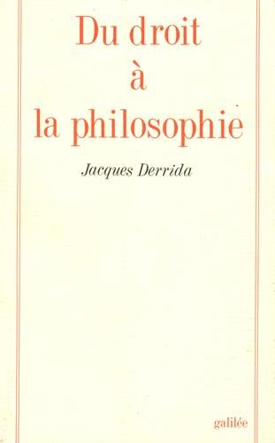 Du droit à la philosophie (Collection La Philosophie en effet) (French Edition)