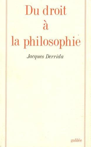 Du droit à la philosophie (Collection La Philosophie en effet) (French Edition)