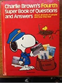Charlie browns super book of questions and answers about all kinds charlie browns fourth super book of questions and answers about all kinds of people and fandeluxe Choice Image