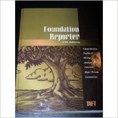 Foundation Reporter (Taft Foundation Reporter)