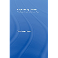 Luck's In My Corner: The Life and Music of Hot Lips Page book cover