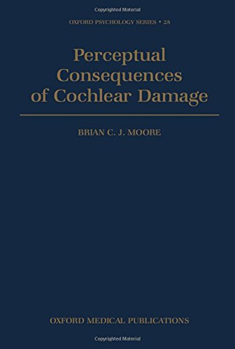 perceptual-consequences-of-cochlear-damage-oxford-psychology-series