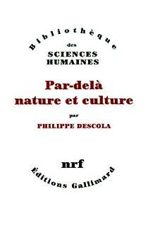Par-delà nature et culture par Descola