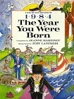img - for The Year You Were Born, 1984 book / textbook / text book