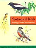 Neotropical Birds : Ecology and Conservation, Stotz, Douglas F., 0226776298