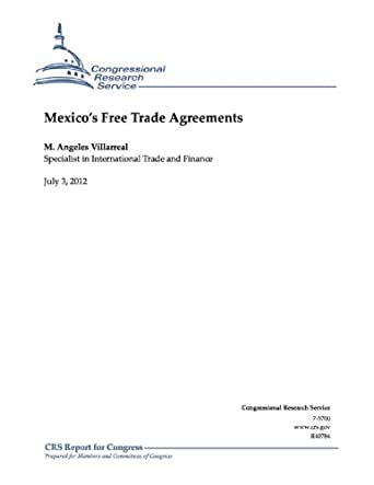 Mexicos Free Trade Agreements Kindle Edition By M Angeles