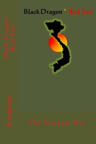 Black Dragon Red Sun: The Vietnam War pdf