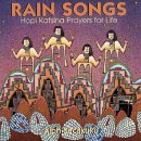 Rain Songs: Hopi Katsina Prayers for Life