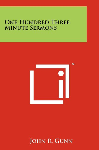 One Hundred Three Minute Sermons