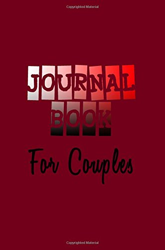 Journal Book For Couples: 6 x 9, 108 Lined Pages (diary, notebook, journal)