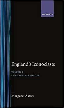 England's Iconoclasts: Volume 1:  Laws Against Images: Laws Against Images Vol 1 por Margaret Aston epub