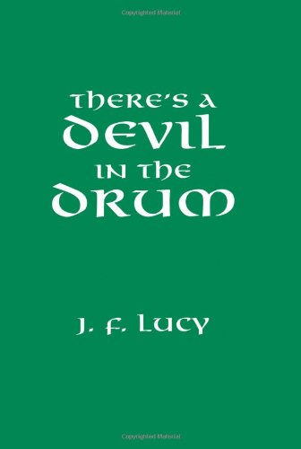 There's A Devil In The Drum: There's A Devil In The Drum (Heroes In The Healing Of The Nation)