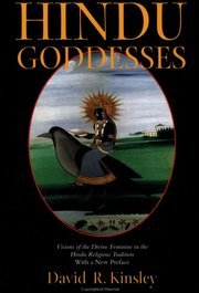 HINDU GODDESSES: Visions of the Divine Feminine in the Hindu Religious Tradition.