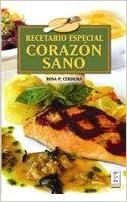 Recetario especial corazon sano/ Special Recipes for a