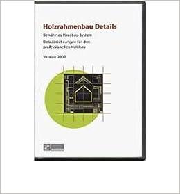 Holzrahmenbau details pdf  Holzrahmenbau Details. CD-ROM: Bew?hrtes Hausbau-System. 370 CAD ...