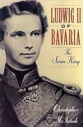 Ludwig II of Bavaria: The Swan King