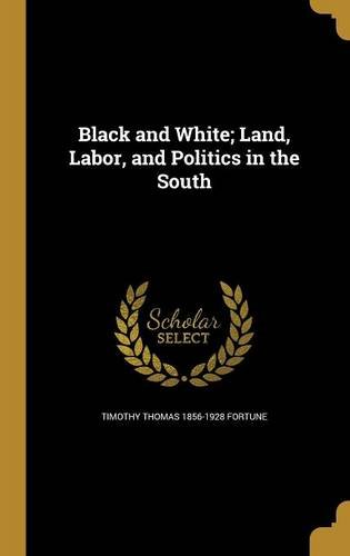 Download Black and White; Land, Labor, and Politics in the South pdf epub
