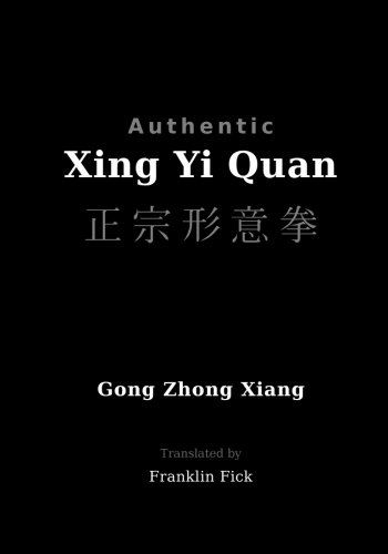 Authentic Xing Yi Quan