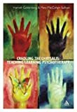 Cradling the Chrysalis : Growing Psychotherapists, Goldenberg, Harriet and Sullivan, E. Mary, 0826455743