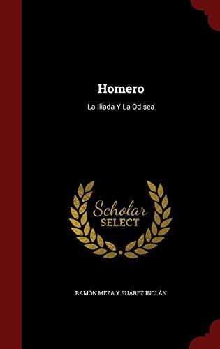 Homero: La Iliada y La Odisea (Spanish Edition) [Ramon Meza y Suarez Inclan] (Tapa Dura)