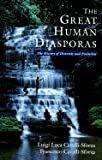img - for The Great Human Diasporas - The History Of Diversity And Evolution book / textbook / text book