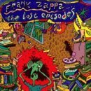 Lost Episodes by Frank Zappa (1996-04-24)