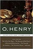 O. Henry: The Fiction (Complete and Unabridged) - The Gift of the Magi, The Ransom of Red Chief, A Retrieved Reformation, The Cop and the Anthem, The Furnished Room, and more Hardcover 2006