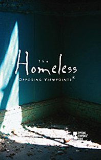 The Homeless (Opposing Viewpoints)