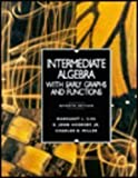 Intermediate Algebra with Early Graph Functions, Lial, Margaret L. and Hornsby, E. John, Jr., 0673995755