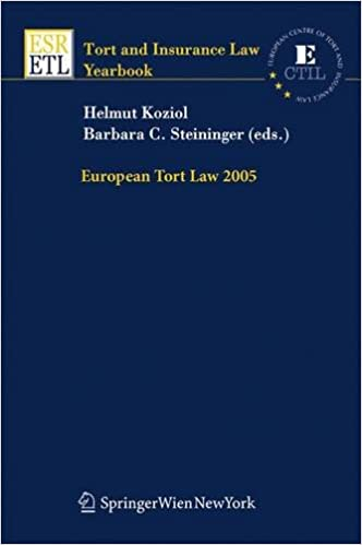 European Tort Law 2005 (Tort and Insurance Law   Tort and Insurance Law - Yearbooks)