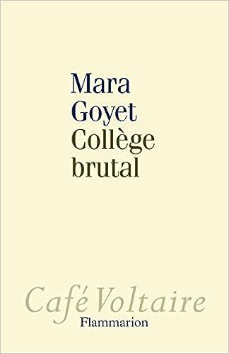 Livre gratuits en ligne Collège brutal pdf, epub ebook