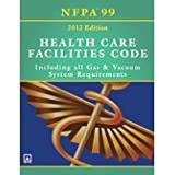 Nfpa 99 health care facilities code 2018 edition national fire nfpa 99 health care facilities code 2012 including all gas vacuum system fandeluxe Image collections