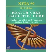 Nfpa 99: Health Care Facilities Code, 2012: Including All Gas & Vacuum System Requirements by National