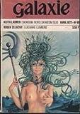 galaxie n? 95 avril 1972 le bateau fabuleux 2 pour arracher le pouvoir lugubre lumi?re skweem nord skeeweem sud rencontre avec keith laumer
