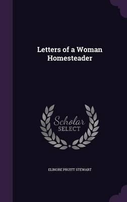 Letters of a Woman Homesteader(Hardback) - 2015 Edition pdf epub