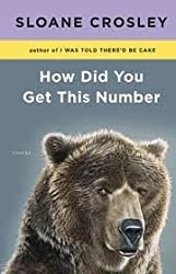 How Did You Get This Number Publisher: Riverhead Hardcover