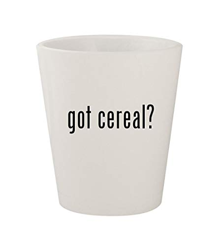 got cereal? - Ceramic White 1.5oz Shot Glass