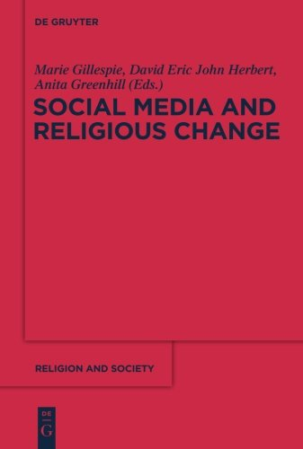 Social Media and Religious Change (Religion and Society) by De Gruyter