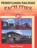 Pennsylvania Railroad Facilities in Color, Vol. 6: Harrisburg Division - Freight (Prr Lines)