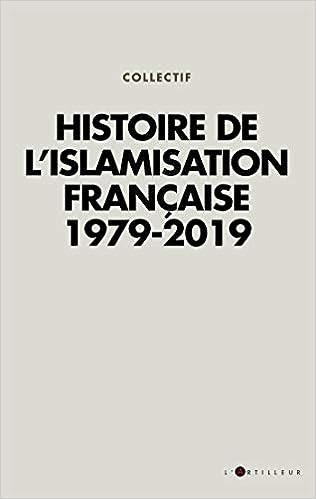 """""""Histoire de l'islamisation française 1979 - 2019"""" 31Afn0kn6lL._SX314_BO1,204,203,200_"""