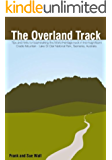 How to hike the Overland Track in Tasmania, Australia