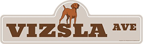 Vizsla Street Sign | Indoor/Outdoor | Dog Lover Funny Home Décor for Garages, Living Rooms, Bedroom, Offices | SignMission personalized gift | 24
