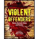 Violent Offenders by DeLisi, Matt, Conis, Peter J.. (Jones & Bartlett Learning,2011) [Paperback] 2ND EDITION