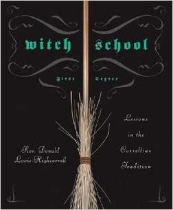 Book Witch School : First Degree: Lessons in the Correllian Tradition (Paperback)--by Don Lewis-highcorrell [2008 Edition]