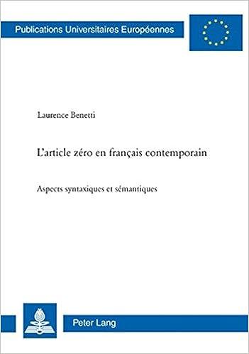 Livres gratuits L Article Zero En Francais Contemporain: Aspects Syntaxiques Et Semantiques pdf, epub