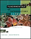 Fundamentals of Introductory Chemistry : Introductory Chemistry, Ebbing, Darrell D. and Wentworth, Rupert, 0395899214