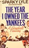 The Year I Owned the Yankees, Sparky Lyle, 0553286927