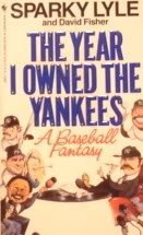 The Year I Owned the Yankees